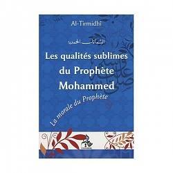 les-qualites-sublimes-du-prophete-mohammed